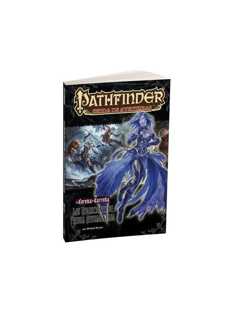 Pathfinder: La Corona de Carroña 1 - Las Apariciones de Piedra Atormentada