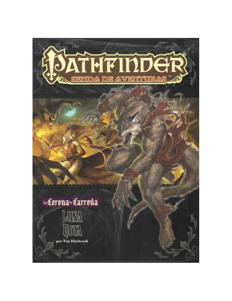 Pathfinder: La Corona de Carroña 3 - Luna Rota