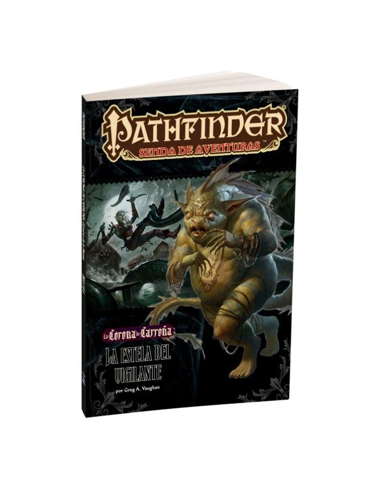 Pathfinder: La Corona de Carroña 4 - La Estela del Vigilante