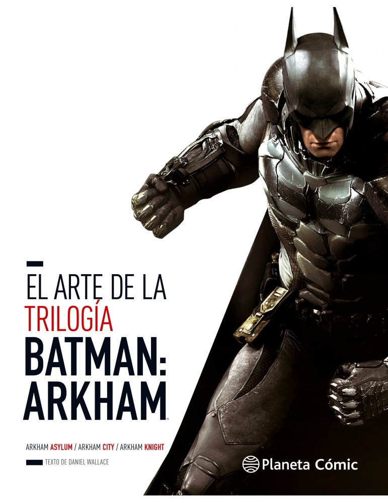 El Arte de la Trilogía Batman: Arkham