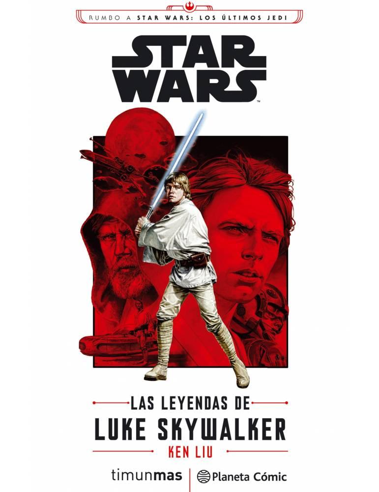Star Wars Episodio VIII Las leyendas de Luke Skywalker (novela)