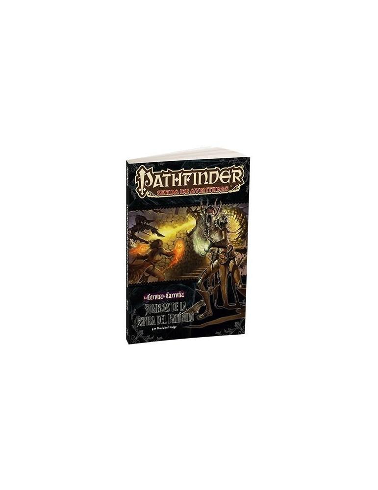 Pathfinder: La Corona de Carroña 6 - Sombras de la Espira del Patíbulo