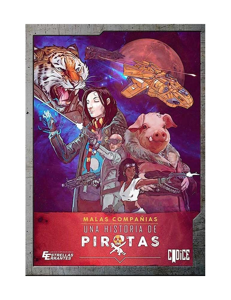 Malas Compañías I: Una historia de piratas