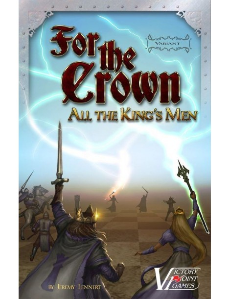 For the Crown: All the King's Men Variant