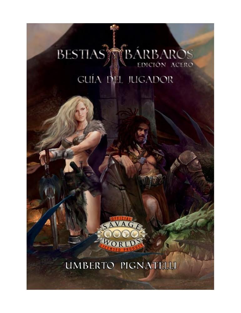 Bestias y Bárbaros: Guía del jugador