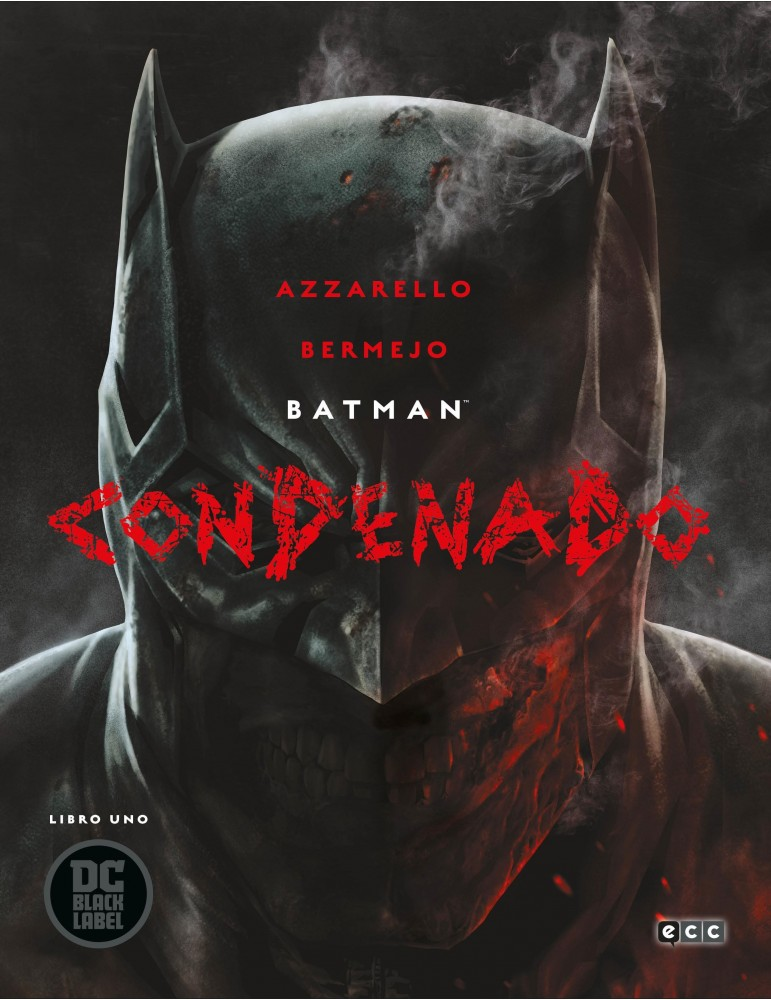 Batman: Condenado - Libro uno