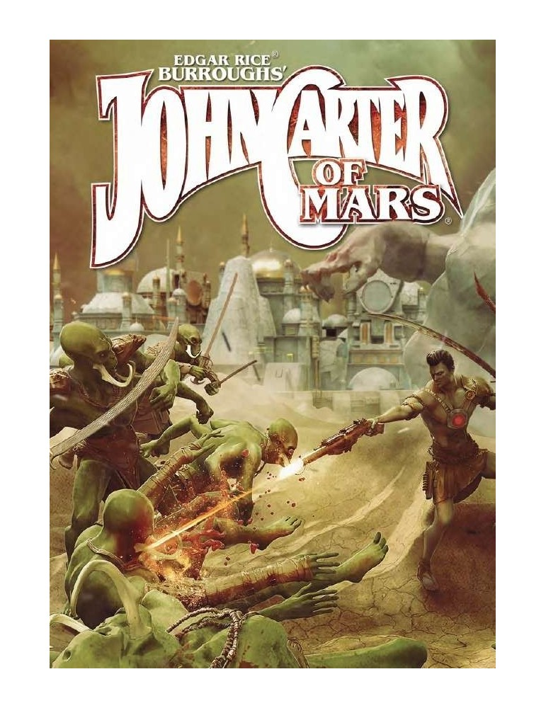 John Carter of Mars: Adventures on the Dying World of Barsoom