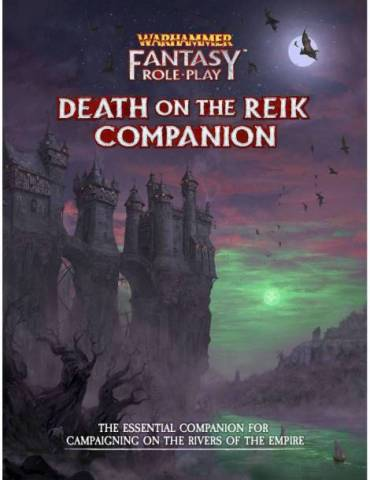 Warhammer Fantasy RPG: Death on the Reik Companion - Enemy Within Campaign Volume 2