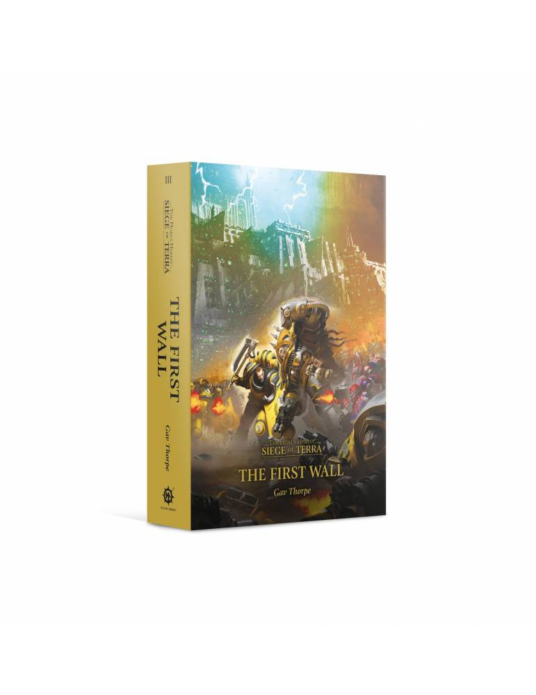 The First Wall (Paperback) The Horus Heresy: Siege of Terra Book 3 (Inglés)