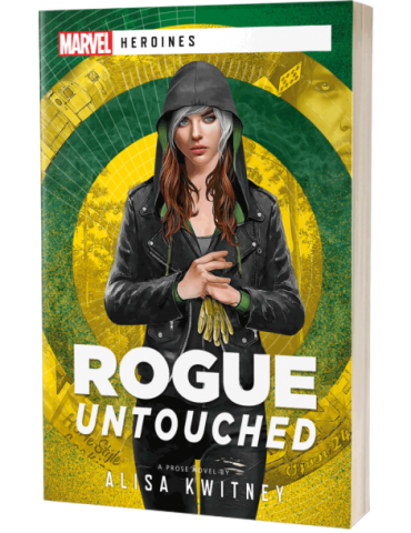 Rogue: Untouched - A Marvel Heroines Novel