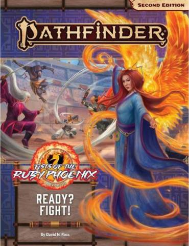 Pathfinder Adventure Path 167: Ready? Fight! (Fists of the Ruby Phoenix 2 of 3) (Inglés)