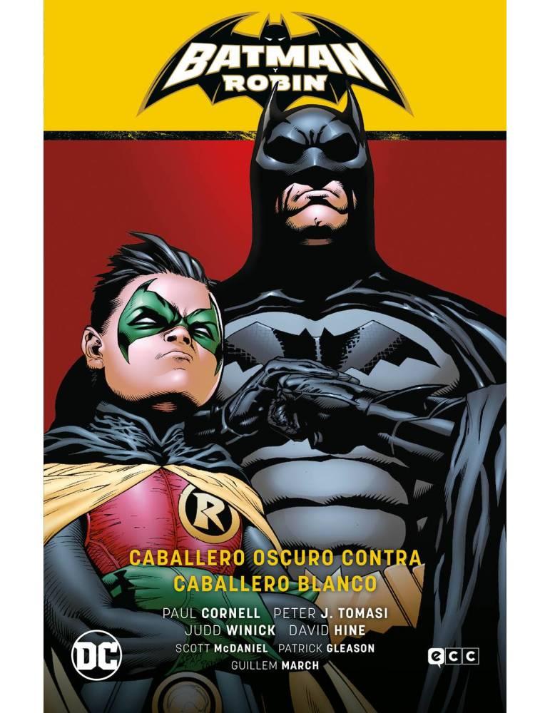 Batman Y Robin Vol. 04: Caballero Oscuro Contra Caballero Blanco (batman Saga -batman Y Robin 7)