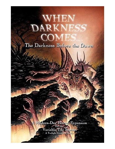 When Darkness Comes:...