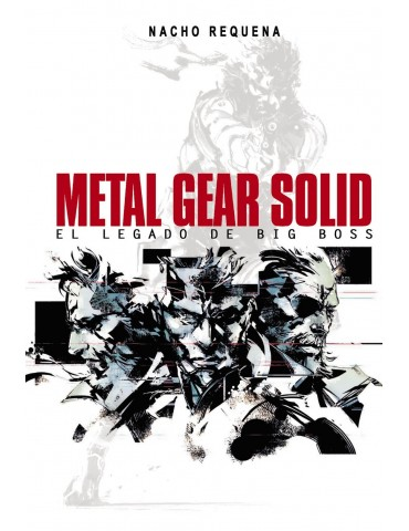 Metal Gear Solid: El Legado...