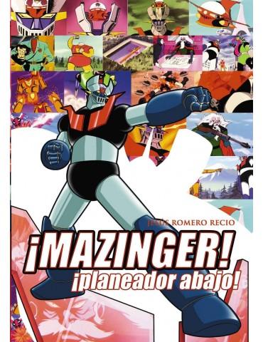 Mazinger ¡Planeador abajo!...