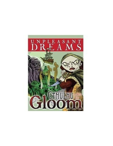Cthulhu Gloom: Unpleasant...