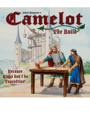 Camelot: The Build