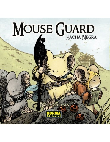 Mouse Guard 3: Hacha Negra