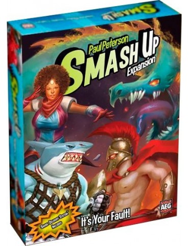 Smash Up: It's Your Fault!...