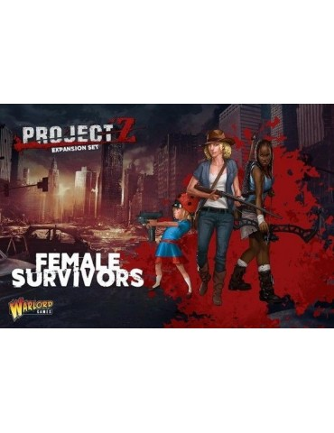 Project Z: Female Survivors...