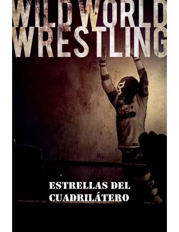 Wild World Wrestling:...