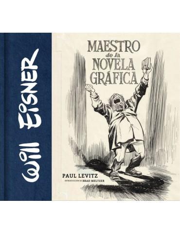 Will Eisner: Maestro de la...
