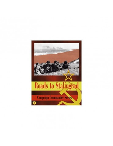 Roads to Stalingrad -...