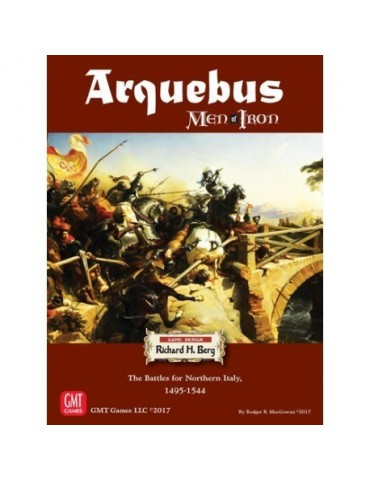 Arquebus: Men of Iron...