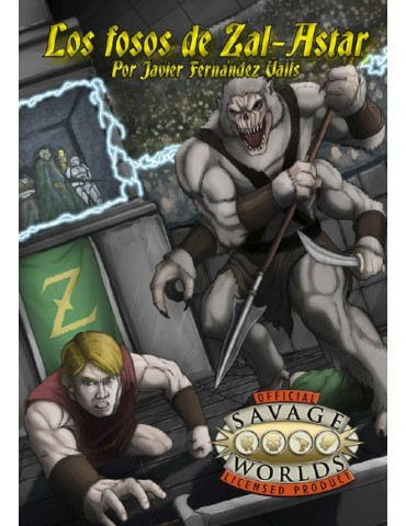 Savage Worlds: Los Fosos de...