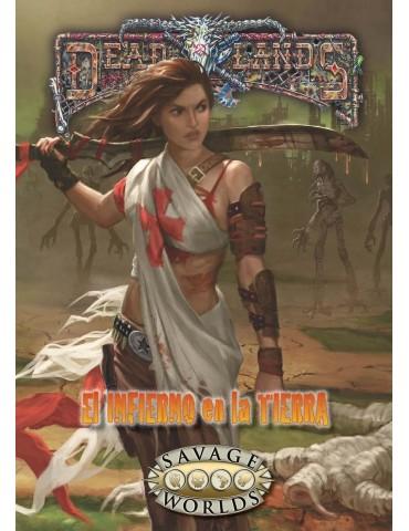 Deadlands: El Infierno en...