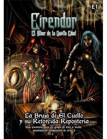 Eirendor: La Bruja de El...