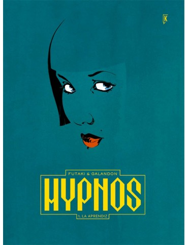 Hypnos 01. La Aprendiz