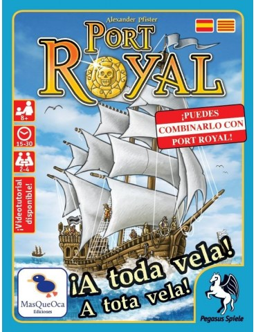 Port Royal: ¡A toda vela!
