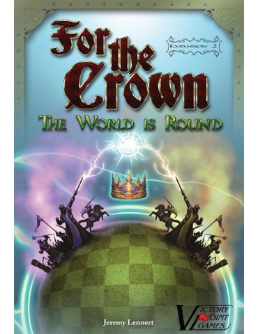 For the Crown: The World is...