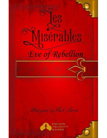 Les Misérables: Eve of...