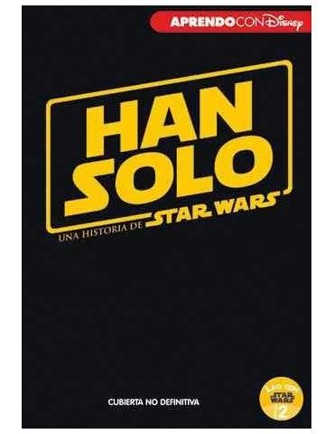 Han Solo. Una Historia de...