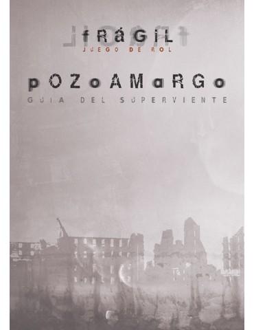 Pozoamargo (Frágil)