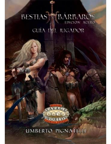 Bestias y Bárbaros: Guía...