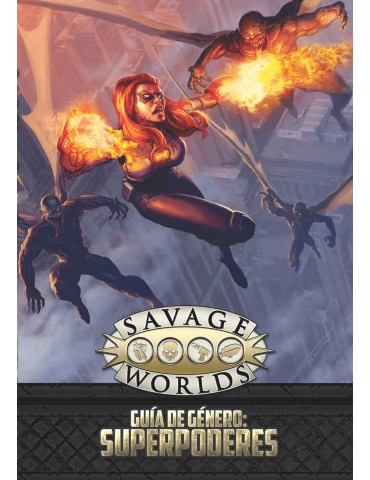 Savage Worlds - Guía de...