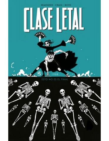 Clase Letal 6: Esto no es...