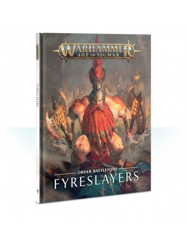 Battletome: Fyreslayers...