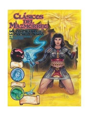 Clásicos del Mazmorreo: La...