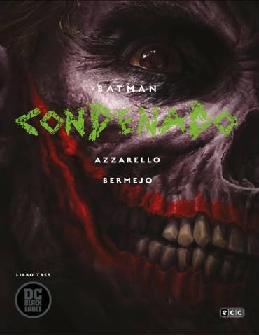 Batman: Condenado - Libro tres