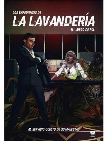 Los Expedientes de la Lavandería: Al servicio oculto de su majestad (Edición Verkami) + Extras