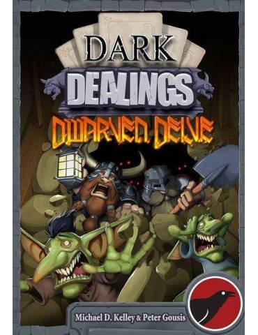 Dark Dealings: Dwarven Delve