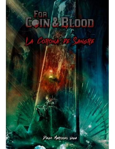 For Coin & Blood: La Corona...