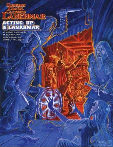 Dungeon Crawl Classics Lankhmar 3: Acting Up in Lankhmar