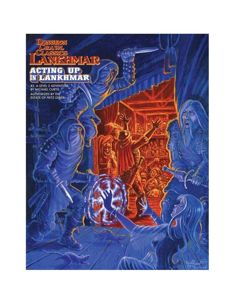 Dungeon Crawl Classics Lankhmar 3: Acting Up in Lankhmar