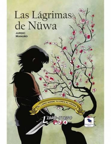 Libro-Juego: Las Lágrimas de Nuwa