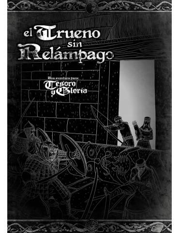 Tesoro y Gloria: El Trueno...